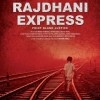Rajdhani Express (2013) Hindi Movie Info | Story | Cast | Release Date