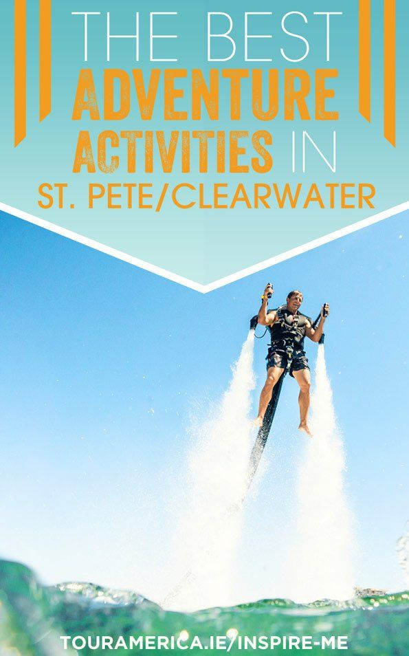 Enjoy an active holiday? Check out our top adventure activities in St. Pete/Clearwater Florida!