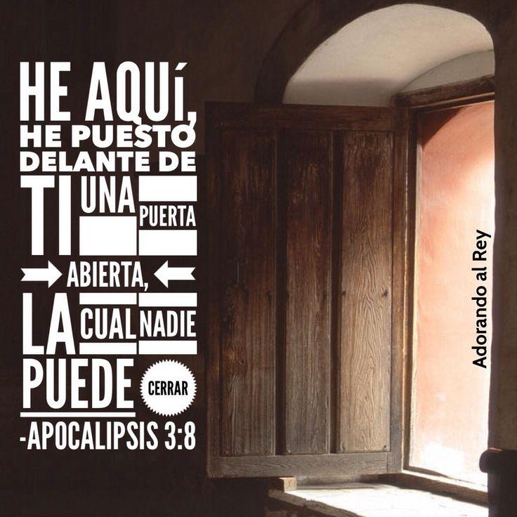 Apocalipsis 3:8 Yo conozco tus obras; he aquí, he puesto delante de ti una puerta abierta, la cual nadie puede cerrar; porque aunque tienes poca fuerza, has guardado mi palabra, y no has negado mi nombre.♔