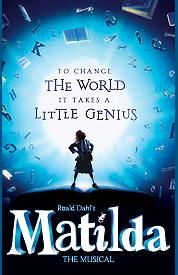 Matilda Tony Award Winning Musical on Broadway. Also winner of a record-breaking seven Olivier Awards including Best Musical, Matilda is more than a show, it's a phenomenon. Based on the beloved novel by Roald Dahl, Matilda is the story of an extraordinary girl who dares to take a stand and change her destiny.
