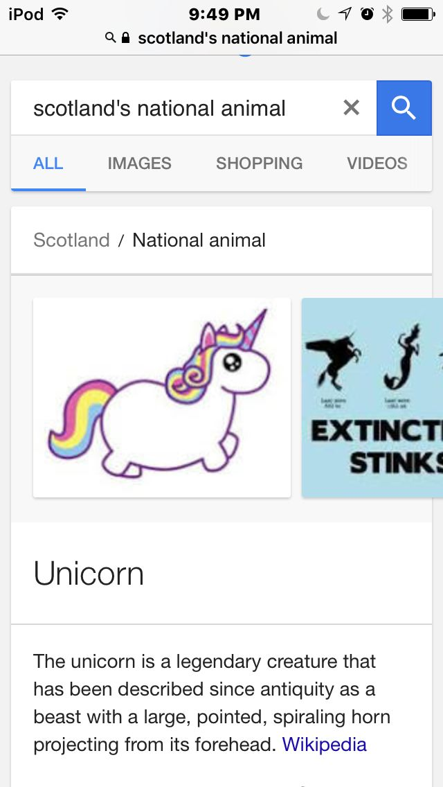 "Google ""Scotlands national animal"" it will show up as a unicorn ✨"