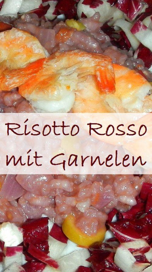 Von Tag zu Tag - Maries Blog: Risotto Rosso mit Garnelen und Radicchio