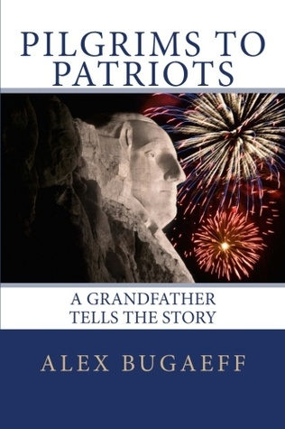 Pilgrims To Patriots, A Grandfather Tells The Story. Stafford Springs Resident Alex Bugaeff takes a different look at teaching us history. Who doesn't love idea of sitting with their grandfather as he tells stories? Pinned by marketing and outreach team member Jean Nelson