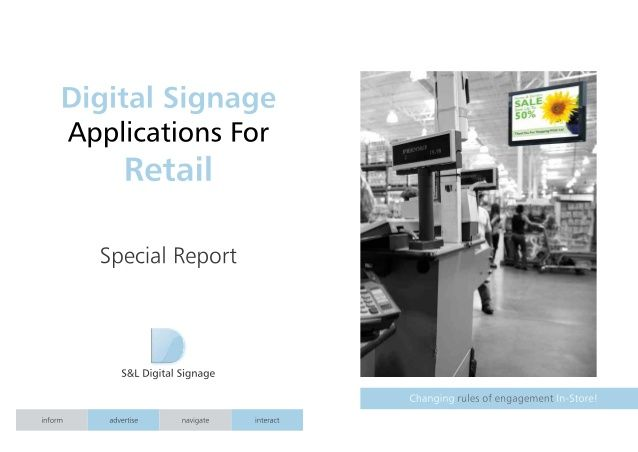 S&L Digital Signage – Applications for Retail - Special Report (PIN0215)