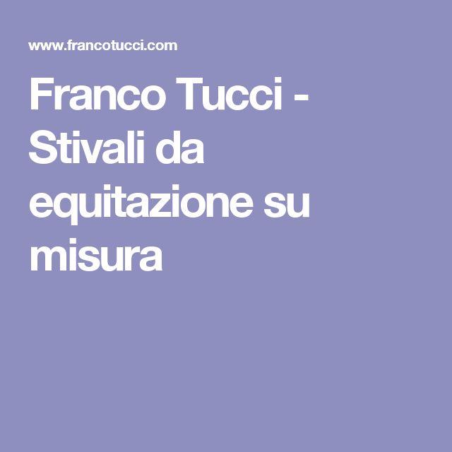 Franco Tucci - Stivali da equitazione su misura