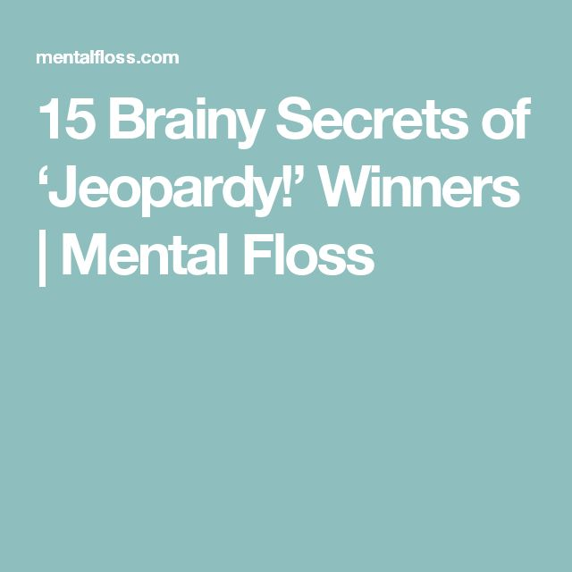 15 Brainy Secrets of 'Jeopardy!' Winners | Mental Floss
