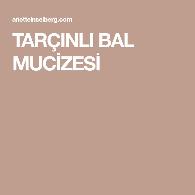 TARÇINLI BAL MUCİZESİ