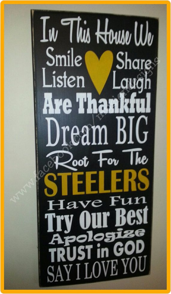 In this house we cheer-root for verse hand painted wooden wall sign, Perfect for NFL, Pittsburgh Steelers fans-football wall decor