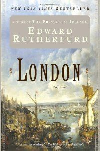 London: The Novel (By Edward Rutherfurd)Edward Rutherfurd belongs to the James Michener school: he writes big, sprawling history-by- the-pound. His novel, London, stretches two millennia all the way from Roman times to the present. The...