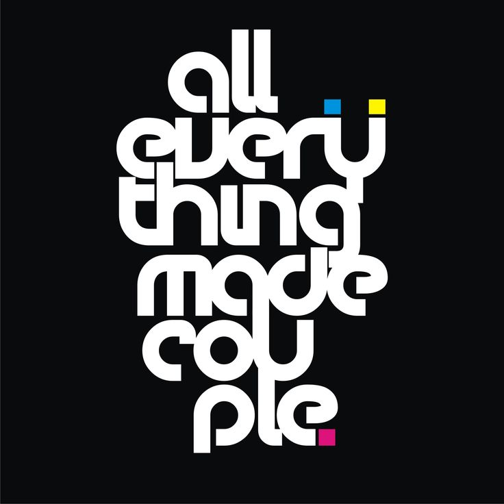 typography by tonilung all everything made couple