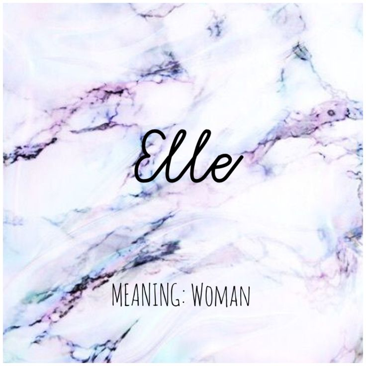 ELLE #Names #Elle #BabyNames | Names with meaning, Name ...