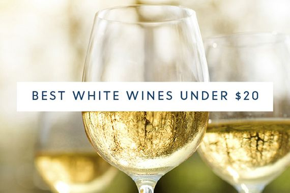 Best white wines under $20  108 wines submitted 20 wines selected