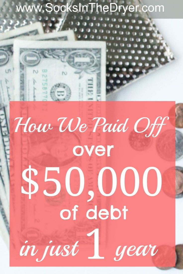 How We Paid Off 50K of Debt in Just One Year Debt
