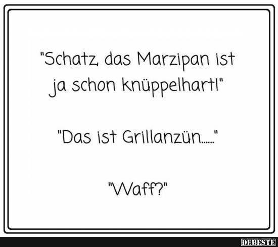 Schatz, das Marzipan ist ja schon knüppelhart! | Lustige Bilder, Sprüche, Witze, echt lust