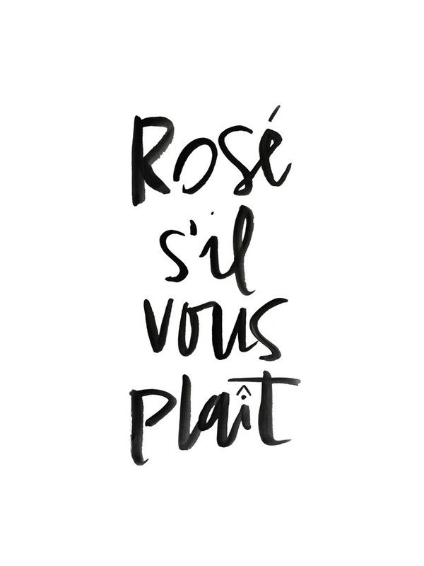 Rosé s'il vous plait | Quote | Black and white | More on Fashionchick.nl