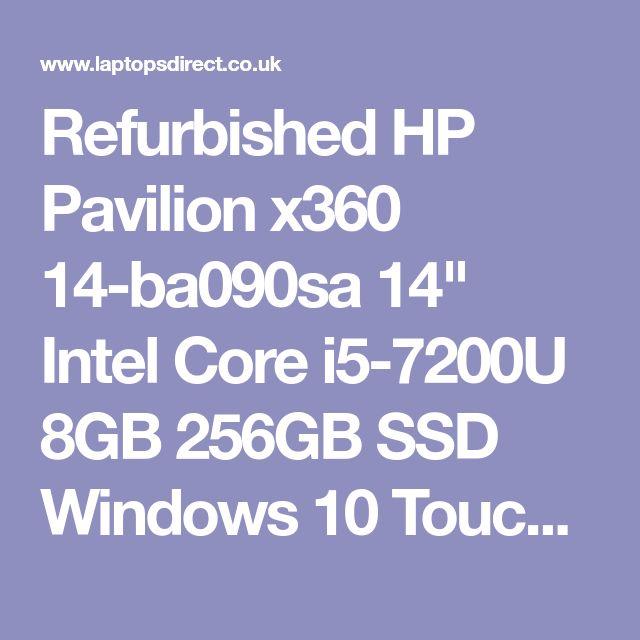 "Refurbished HP Pavilion x360 14-ba090sa 14"" Intel Core i5-7200U 8GB 256GB SSD Windows 10 Touchscreen Convertible Laptop - Laptops Direct"