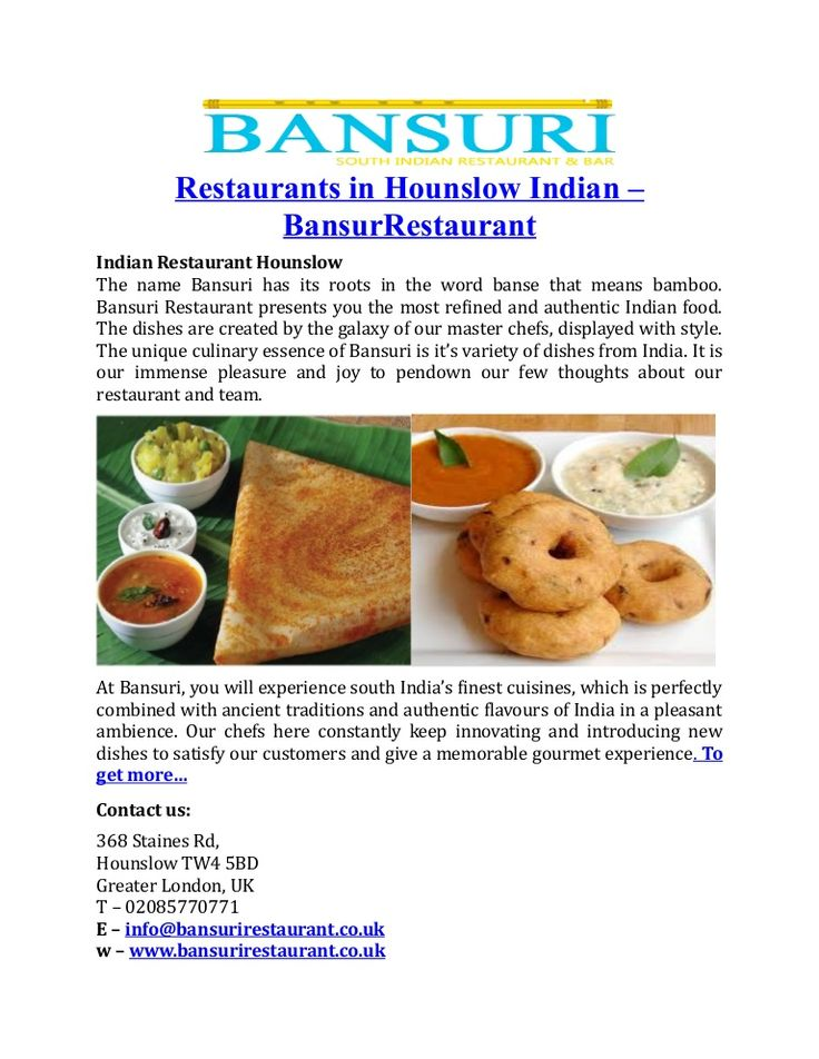 Restaurants Near Hounslow London - Bansuri Restaurant provides you the most refined, authentic Indian food, south Indian food, outdoor caterings call 02085770774