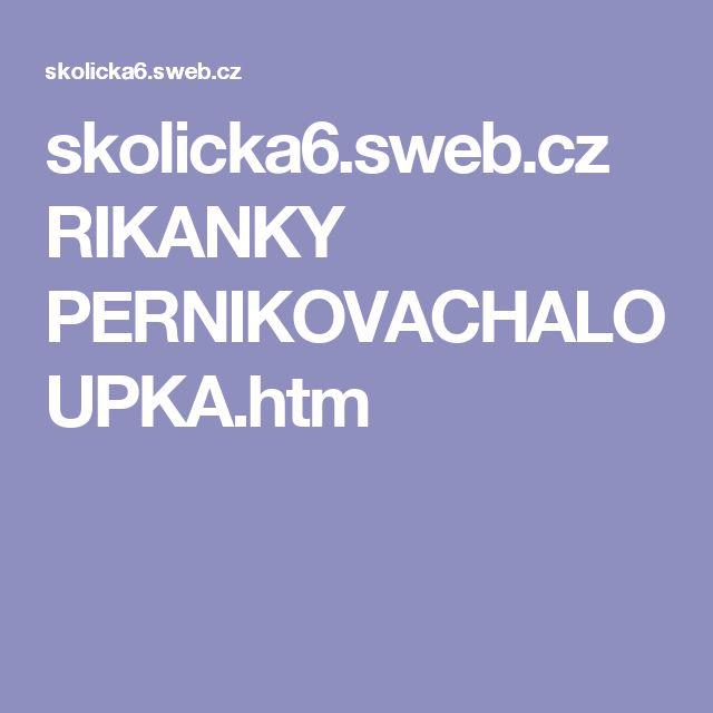 skolicka6.sweb.cz RIKANKY PERNIKOVACHALOUPKA.htm