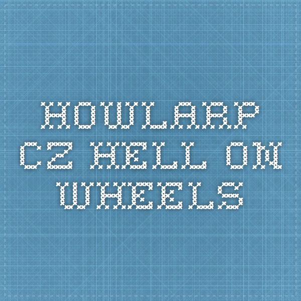 howlarp.cz Hell On Wheels