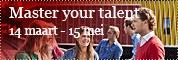 Wil je werken aan je toekomst en je carrière, dan is het belangrijk goed na te denken over uw masterkeuze. Daarom organiseren wij op 5 april een event voor alle studenten om te helpen bij het maken van deze keuze en de voorbereiding op de toekomst: Master Your Talent!