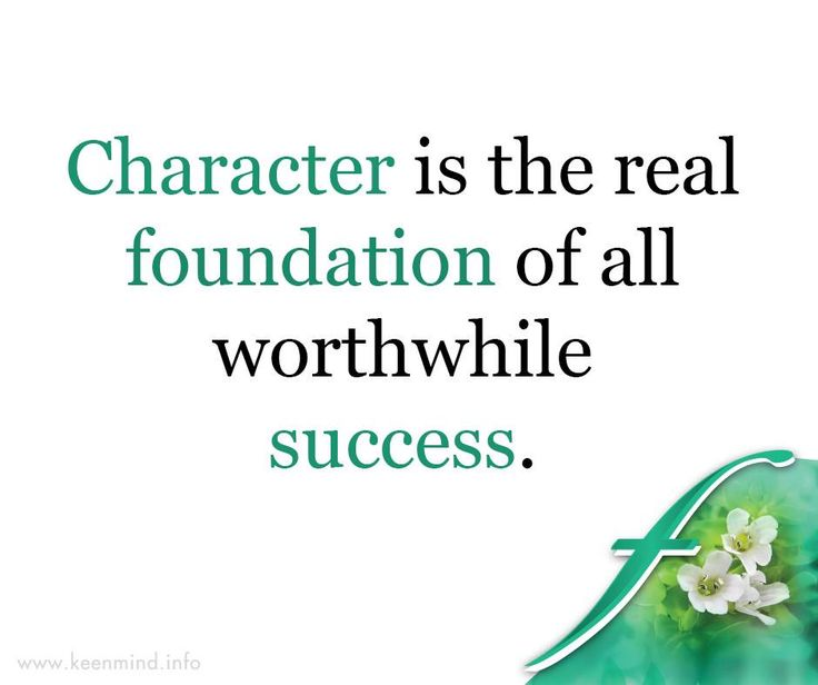 Character is the real foundation of all worthwhile success. #Flordis #KeenMind #SundayMotivation