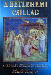 A betlehemi csillag könyv - Dalnok Kiadó Zene- és DVD Áruház - Természet- és alkalmazott tudomány
