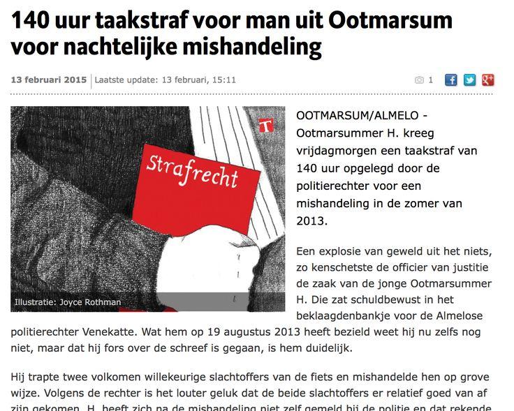 Illustration Joyce Rothman  (http://www.tubantia.nl/regio/dinkelland/140-uur-taakstraf-voor-man-uit-ootmarsum-voor-nachtelijke-mishandeling-1.4761915)