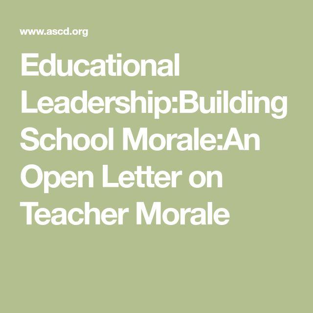 Educational Leadership:Building School Morale:An Open Letter on Teacher Morale
