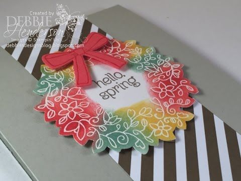 Hello Spring Emboss Resist & New Video using Stampin' Up! Circle Of Spring. Debbie Henderson, Debbie's Designs