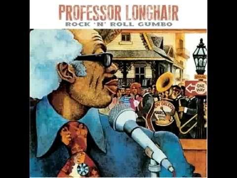 "From the Album ""Rock 'N' Roll Gumbo"" Professor Longhair - Mardi Gras in New Orleans"