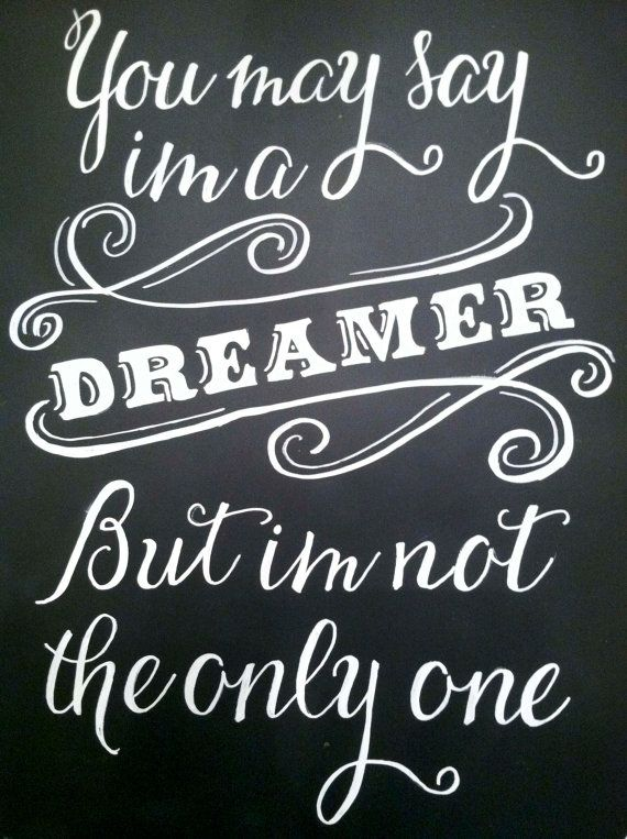 Beatles Quote // Imagine // You May Say I'm a Dreamer // Vintage Chalkboard Sign // Etsy