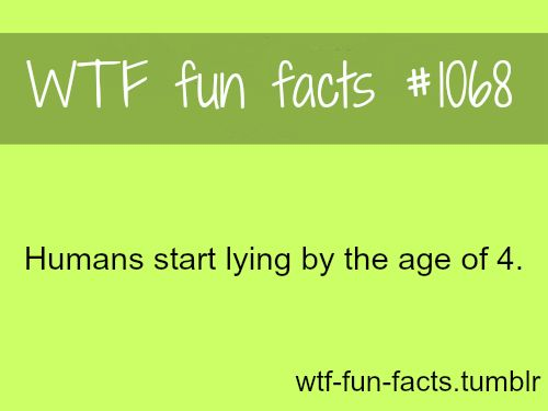 WTF Facts : funny, interesting & weird facts. um more like 3! my 3 yr olds alrea