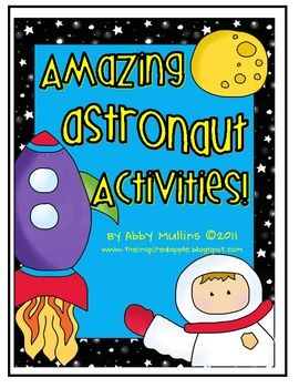 Activities: Astronaut theme for kindergarten, 1st and 2nd grades, downloadable 26 page manual
