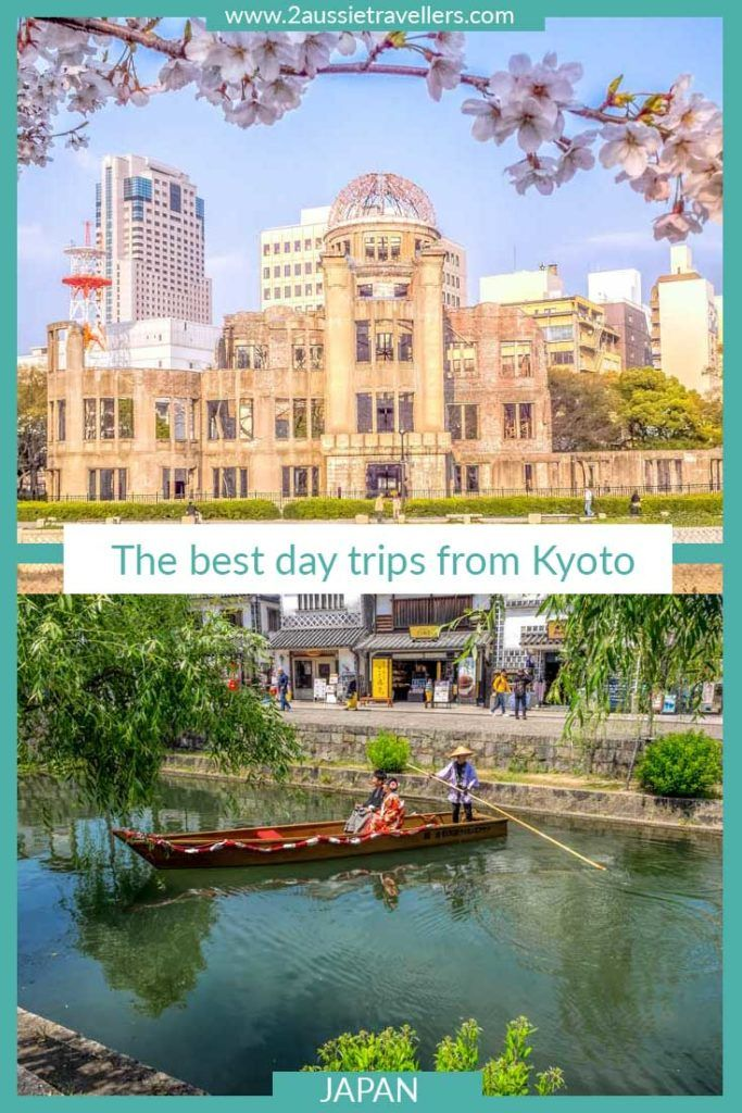 16 of the very best day trips from Kyoto