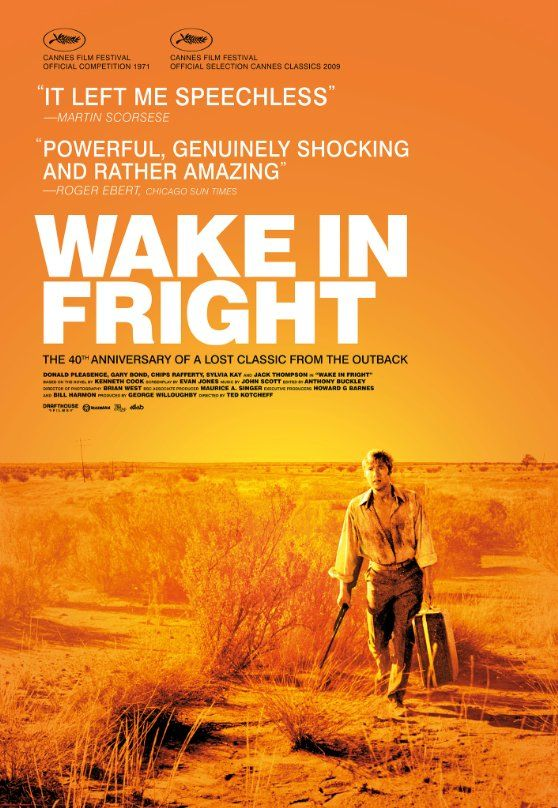 Wake in Fright ~~ directed by Ted Kotcheff