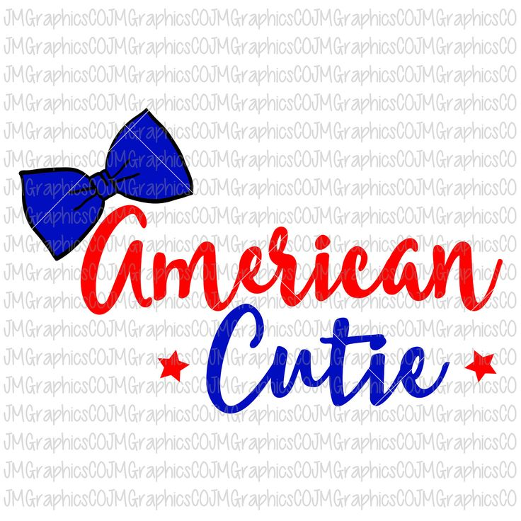 American Cutie svg, eps, dxf, png, cricut, cameo, scan N cut, cut file, 4th of july svg, american svg, patriotic svg, girl 4th of july svg by JMGraphicsCO on Etsy