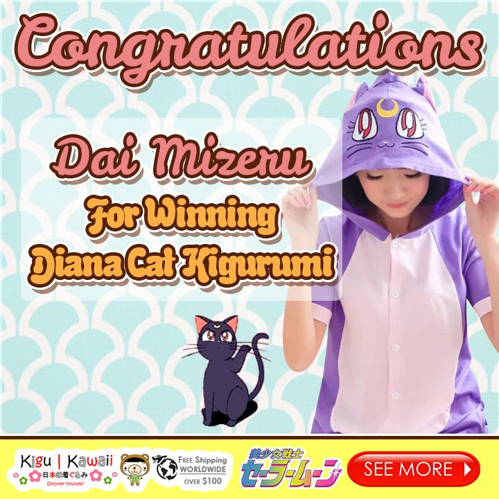 Our Lucky Lovely Kawaii Animal Kigu Kawaii Onesie Giveaway winner is finally here! (^O^) ♥ ♥ ♥  Congratulations to Dai Mizeru for winning Diana Cat Summer Kigurumi! Please kindly message us on support@kigukawaii.com on how to claim your prize.  Our endless thank you to everyone who supported our giveaway! With so much gratitude, we would like to give everyone who participated the contest a discount code!   Here's your 10% discount #KiguKawaii lovers!  Coupon code: LoveKiguKawaii