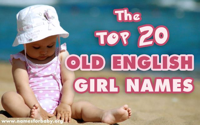 The Top 20 Old English girl names list is here to inspire you and give you some choices if you are a new parent or you're expecting a baby soon. Old English nam