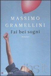 Fai bei sogni, di Massimo Gramellini: un romanzo dedicato a quanti nella vita hanno perso qualcosa.    http://www.wlibri.com/fai-bei-sogni.html