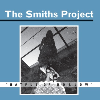 The Smiths Project Album #2- Hatful of Hollow