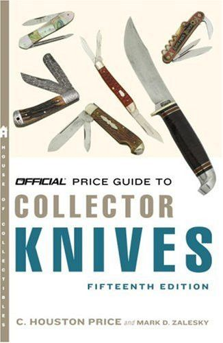 Official Price Guide to Collector Knives, 15th Edition