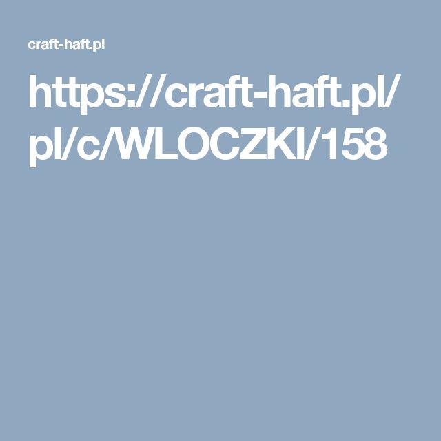 https://craft-haft.pl/pl/c/WLOCZKI/158