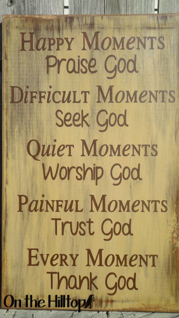 Happy Moments Praise God... by OntheHilltop on Etsy