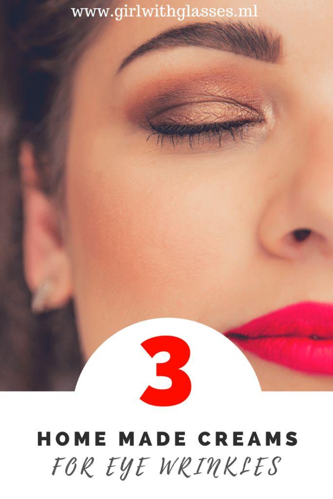 3 effective homemade creams for eye wrinkles