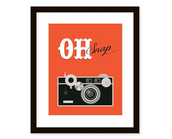Retro art-vintage camera print-typographic art poster 8x10 - funny quote art - Orange oh snap on Etsy, .00 AUD Retro art-vintage camera print-typographic art poster 8x10 - funny quote art - Orange oh snap on Etsy, .00 AUD