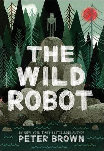 The Wild Robot: Amazon.ca: Peter Brown: Books