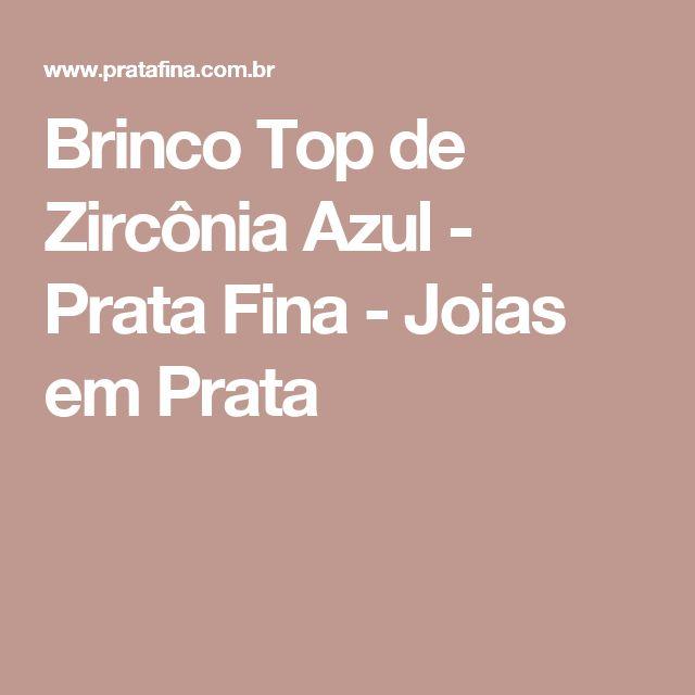 Brinco Top de Zircônia Azul - Prata Fina - Joias em Prata