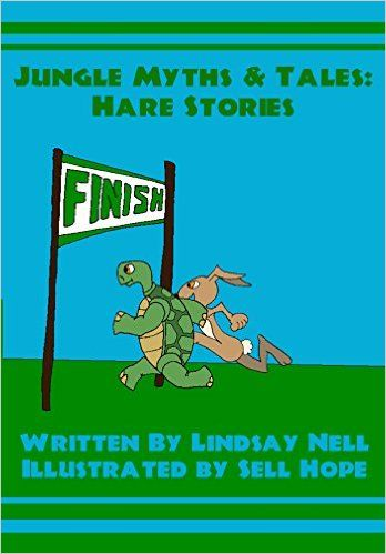 Children's Books: Jungle Myths & Tales: Hare Stories: A collection of 4 children's animal myths and legends - Kindle edition by Lindsay Nell, Sell Hope. Children Kindle eBooks @ Amazon.com.