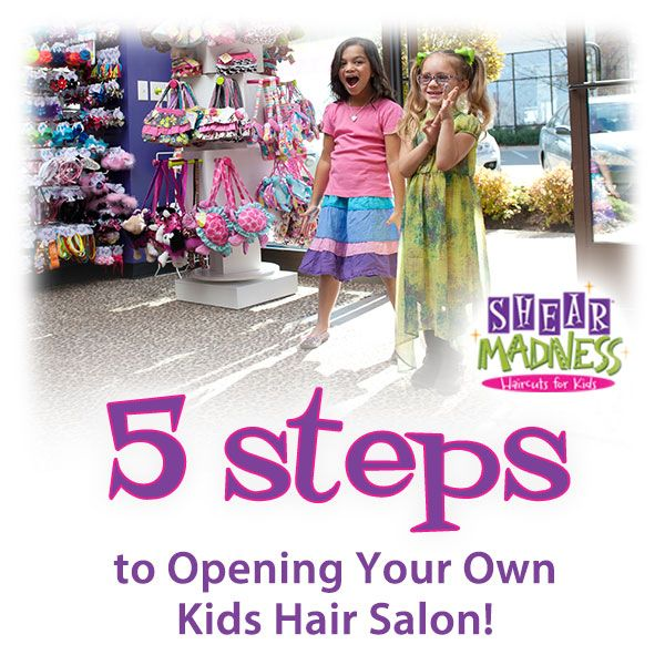 Want to own your own business, but not sure how? Here's our five steps to opening your own kids hair salon! See: http://franchise.shearmadnesskids.com/blog/5-steps-to-opening-your-own-kids-hair-salon #tulsa #oklahomacity #omaha #lincoln #stlouis #nebraska #oklahoma #kidshairsalon #franchising #franchisesuccess #franchiseopportunities #smallbusiness #franchisee #smallbusinessopportunity