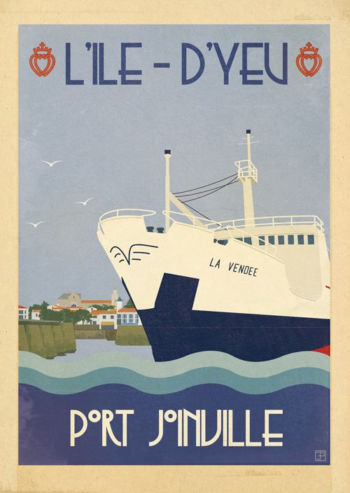 Vintage Travel Poster - l'Ile d'Yeu - Port Joinville - by Emilie Parrod.